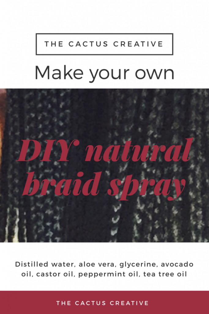 DIY natural braid spray