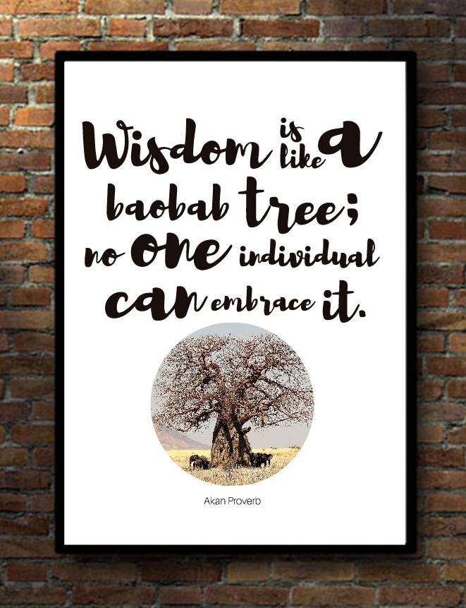 Wisdom is like a baobab tree mu