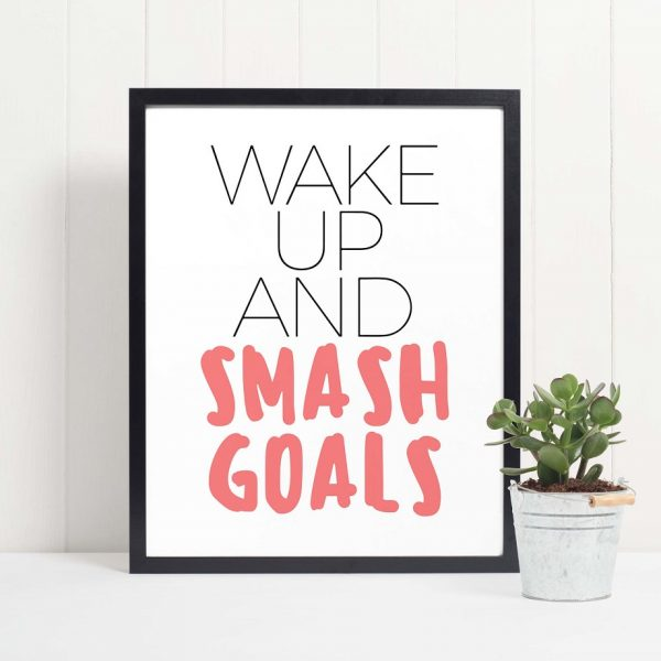 Wake up and smash goals mockup2